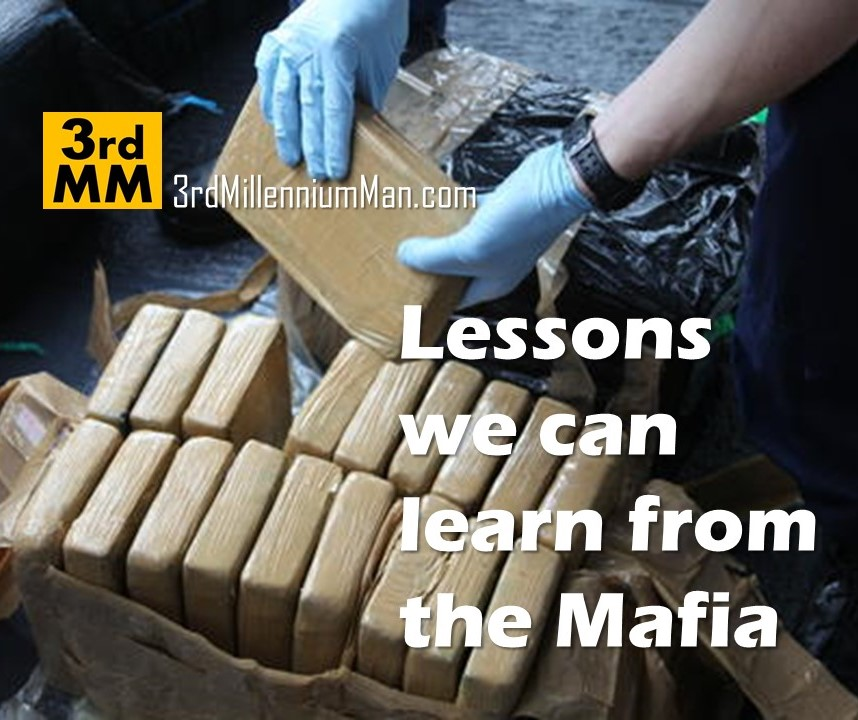Lessons we can learn from the Mafia