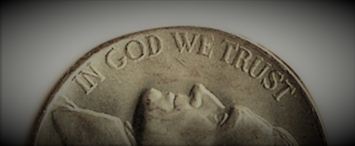 Image of In God We Trust imprinted on a coin. This symbolizes the importance of trusting in God instead of ourselves.