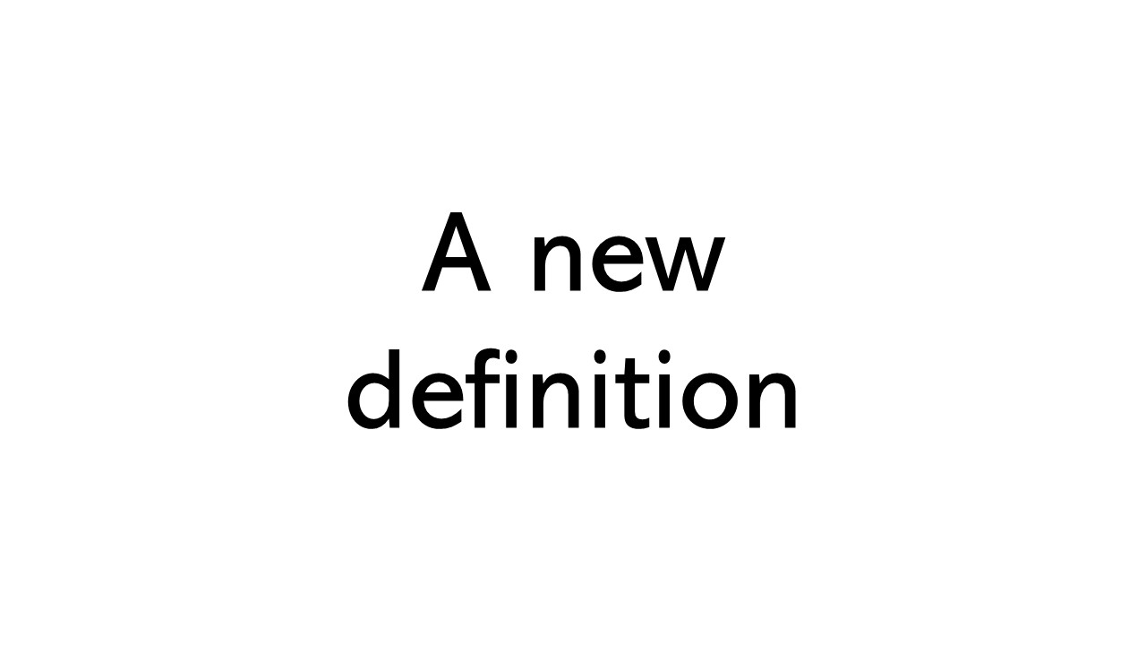 Image of title text saying A new definition