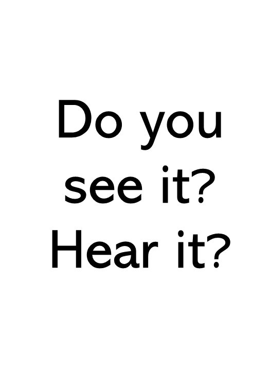 title image saying Do you see it? Hear it?