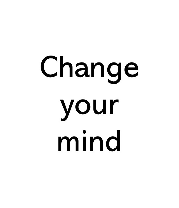title text image that says Change your mind