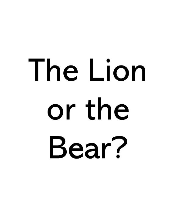 title text image that says The lion or the bear
