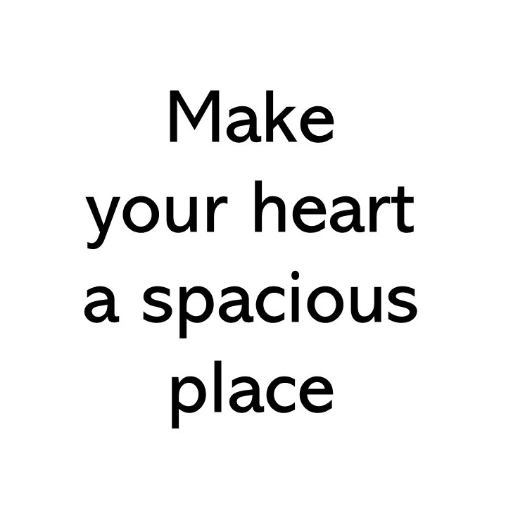 Title image text that says Make your heart a spacious place